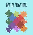 better together logotype design made of puzzle vector image