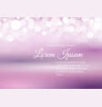 bokeh lights on pale rose background vector image vector image