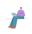a man with laptop in his hands remote work vector image