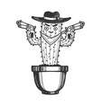 cactus gangster bandit sketch engraving vector image