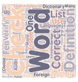 How to Choose Exactly the RIGHT Foreign Word text vector image vector image