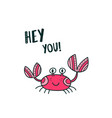 cute crab saying hey you vector image