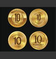 10 years warranty golden labels collection 3 vector image vector image