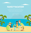 family vacation banner template happy parents and vector image vector image
