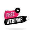 free webinar play online button vector image vector image