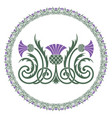 thistle leaves and flowers ornament round leaf vector image