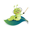 cartoon caterpillar teacher wearing glasses vector image vector image