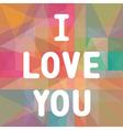 I love you3 vector image vector image