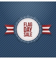 Flag Day Sale greeting Emblem with Ribbon vector image