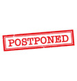 postponed rubber stamp grunge design with dust vector image