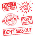 dont miss out and reminder stamp vector image vector image
