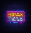dream team neon text dream team neon sign vector image vector image