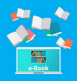 concept e-books world library laptop education vector image