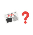 icon concept of newspaper with question mark vector image