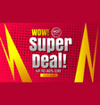 super sale design template vector image vector image