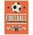 football typographical vintage style poster vector image
