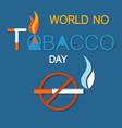 world no tobacco day no smoking crossed cigarette vector image vector image