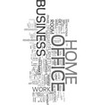 your home business office text word cloud concept vector image vector image
