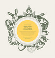 happy easter - monochromatic hand drawn round vector image vector image