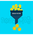 Ideas Filter Flat Concept vector image vector image