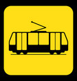 yellow black information sign - tram streetcar vector image