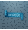 Happy Fathers Day scroll textile greeting Ribbon vector image