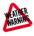 weather warning rubber stamp vector image vector image