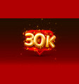 thank you followers peoples 30k online social vector image