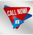 call now sign or label vector image vector image