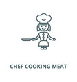 chef cooking meat line icon chef cooking vector image vector image