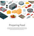cooking food isometric objects vector image vector image