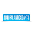 natural antioxidants blue 3d realistic square vector image vector image
