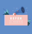 refer a friend concept man vector image vector image