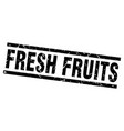 square grunge black fresh fruits stamp vector image vector image