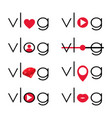 vlog video blogging logo vector image vector image