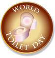 world toilet day sign and logo vector image vector image