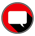 red round with black shadow white speech bubble vector image vector image