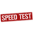 speed test sign or stamp vector image