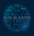 sun glasses blue round made vector image vector image