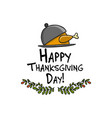 thanksgiving dinner with turkey sketch for your vector image vector image
