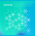 vaccination concept in honeycombs vector image vector image
