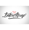 baton rouge city design typography with red heart vector image