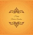 greeting card for indian holiday raksha bandhan vector image