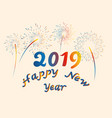 happy new year 2019 colorful fireworks 3d vector image vector image
