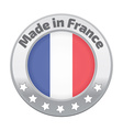 Made in France badge silver vector image vector image