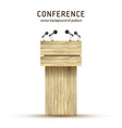 podium tribune wooden debate podium vector image
