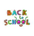 back to school hand drawn words in a fun cartoon vector image vector image