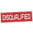 disqualified grunge rubber stamp vector image vector image