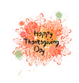 happy thanksgiving day autumn traditional holiday vector image vector image