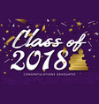 lettering class of 2018 vector image vector image